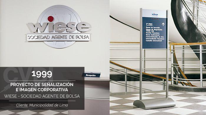 Proyecto de Señalización e Imagen Corporativa - Wiese - Sociedad Agente de Bolsa (1999) - Cliente: Municipalidad de Lima