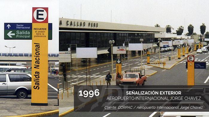 Primera Señalización Exterior del Aeropuerto Internacional Jorge Chavez (1996) - Cliente: CORPAC - Aeropuerto Internacional Jorge Chavez