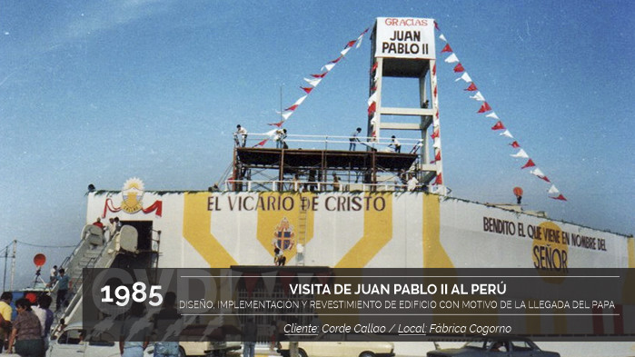 Visita de Juan Pablo II al Perú - Diseño, implementación y Revestimiento de Edificio con motivo de la llegada del Papa - Cliente: Corde Callao